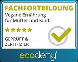ecodemy-siegel-fachfortbildung-vegane-ernaehrung-fuer-mutter-und-kind